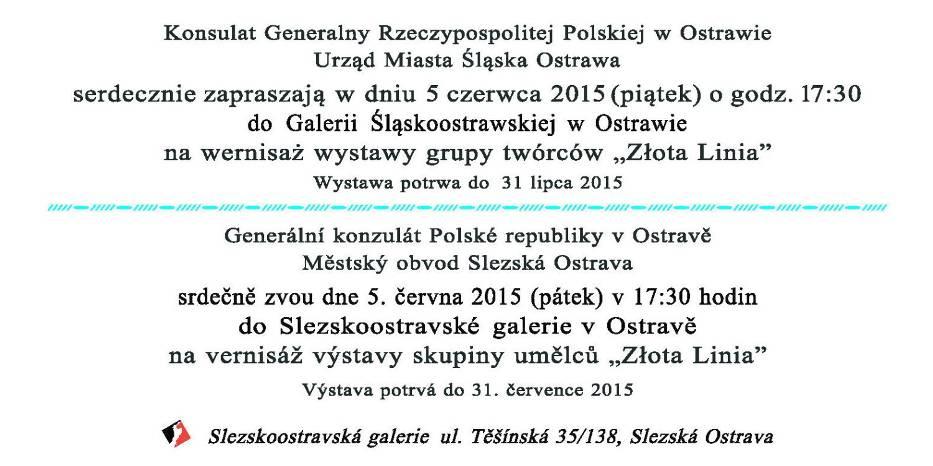 Zaproszenie - wernisaż wystawy grupy twórców Złota Linia w Galerii Śląskoostrawskiej w Ostrawie w czerwcu 2015