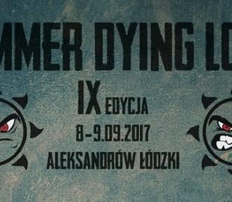 Summer Dying Loud 2017. Metalowa uczta w Aleksandrowie Łódzkim