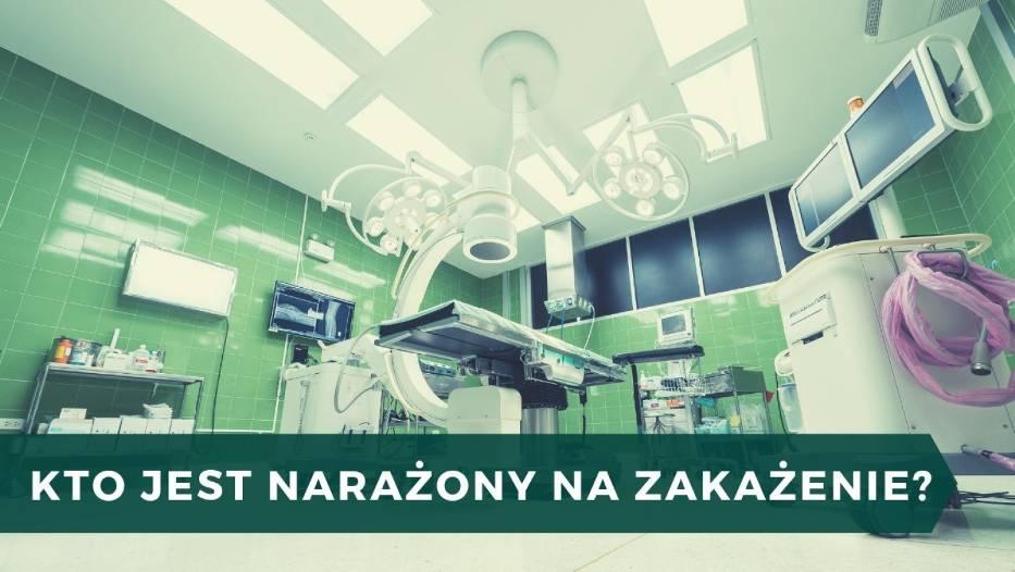 Stan chorego może stanowić czynnik ryzyka zakażeń szpitalnych