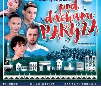 Chojnice. Pod dachami Paryża - wielkie widowisko muzyczne i Grand Orkiestra z Odessy już 13.10