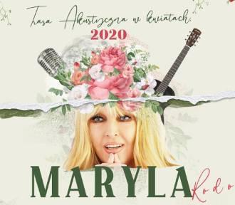 MARYLA RODOWICZ - Trasa akustyczna w kwiatach - 23 lutego w Zielonej Górze