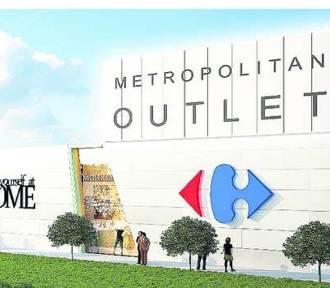 Metropolitan Outlet już w przyszłym roku