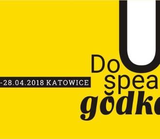 Do you speak gŏdka? Czyli festiwal ślōnskij gŏdki odbędzie się w kwietniu w Katowicach