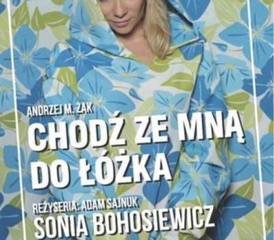 Chodź Ze Mną Do łóżka W Teatrze Polonia Teatr Polonia