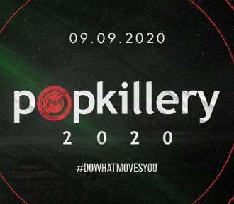 Popkillery 2020 odbędą się 9 września 2020 r.!