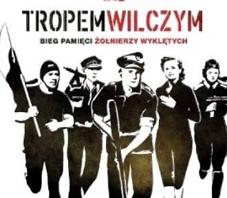 """Bieg """"Tropem wilczym"""" w Malborku. Pobiegną żołnierze i samorządowcy"""