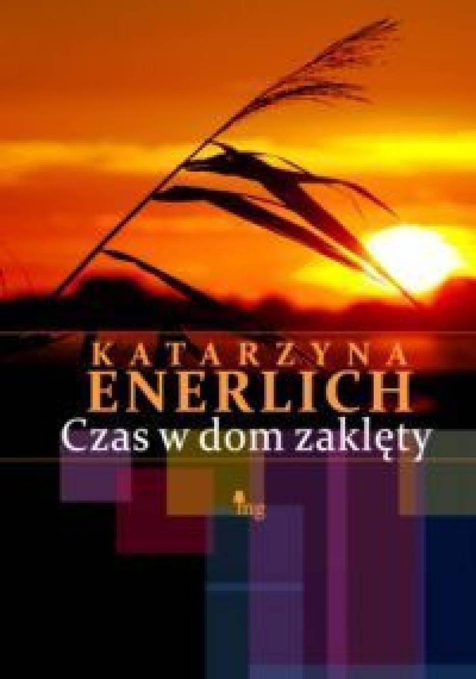 """Katarzyna Enerlich """"Czas w dom zamknięty"""""""