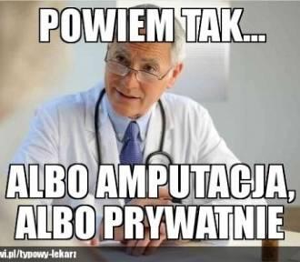 Polska służba zdrowia i jej absurdy oczami internautów. Najśmieszniejsze memy i demotywatory