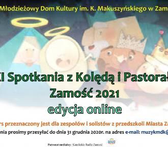 XXI Spotkania z Kolędą i Pastorałką – Zamość 2021 – edycja online
