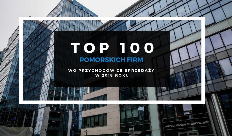 TOP 100 największych firm na Pomorzu