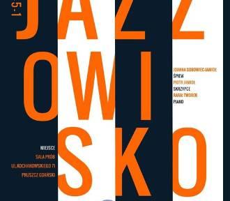 Pruszcz Gdański: W piątek koncert Jazzowisko w Sali Prób na Kochanowskiego
