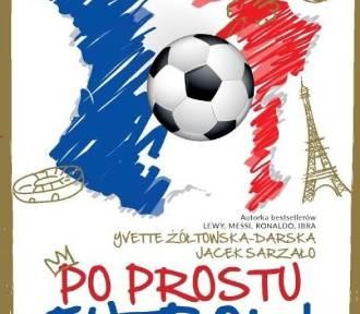 """""""Po prostu futbol"""". Nieznane fakty z życia gwiazd Euro 2016"""