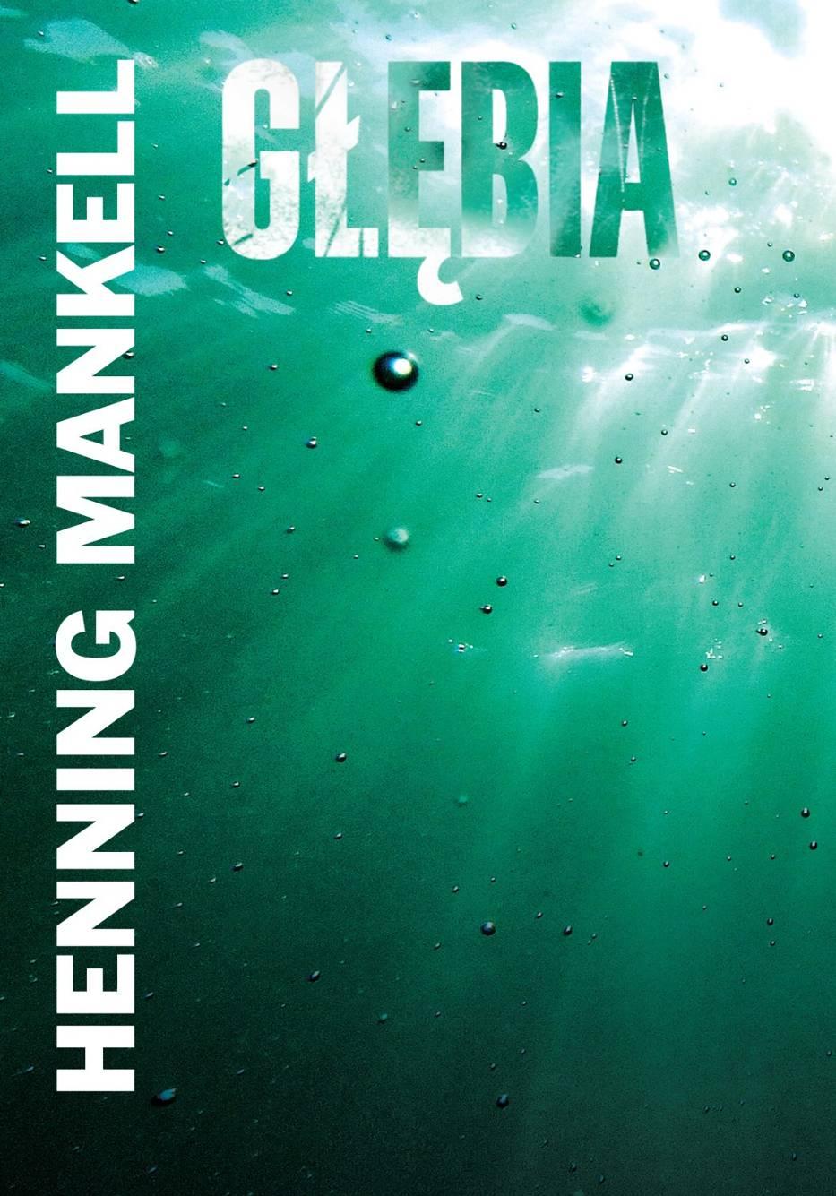 Głębia, Henning Mankell, wyd. W.A.B.