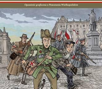 Ukazał się komiks opowiadający o Powstaniu Wielkopolskim