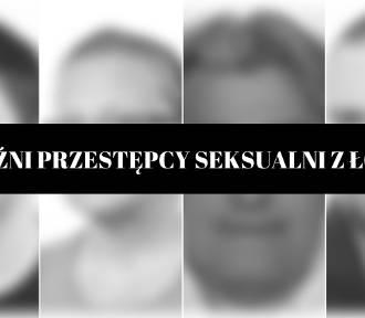 Rejestr pedofili i gwałcicieli: groźni przestępcy z Łodzi!