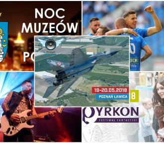7 powodów, dla których warto przyjechać w maju do Poznania