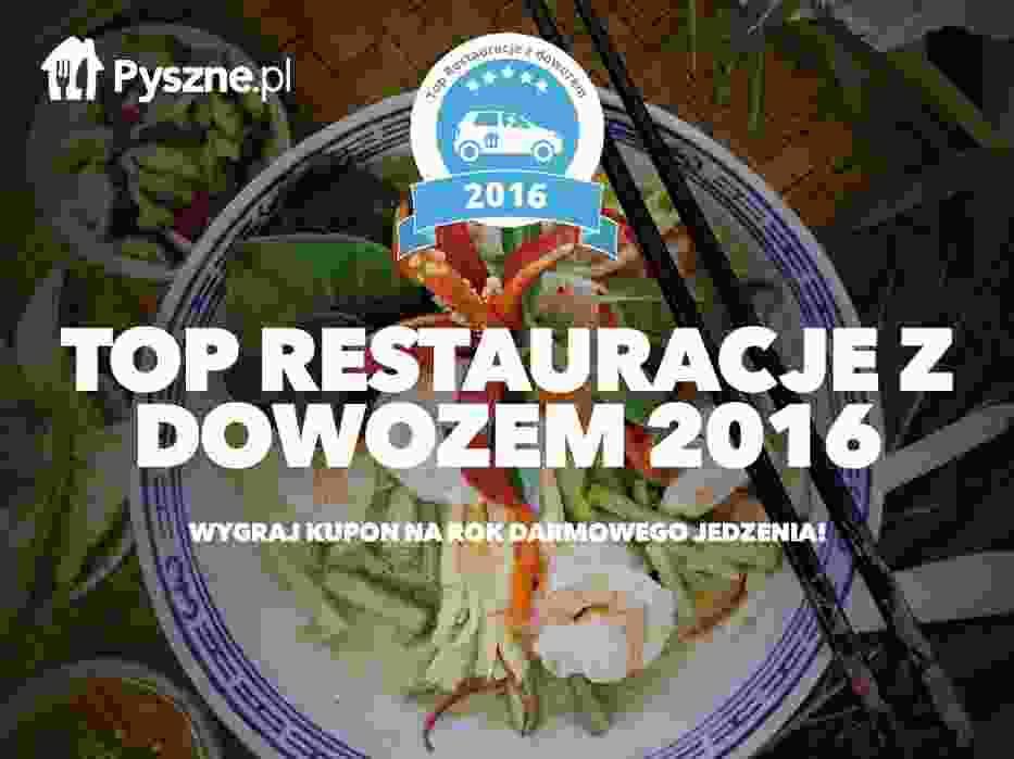 TOP Restauracje z dowozem 2016