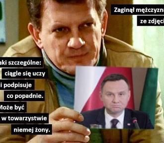 """Andrzej Duda zniknął? Gdzie jest prezydent? """"Odsunął się w ostry cień mgły"""" MEMY"""