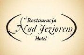 "Hotel i Restauracja ""Nad Jeziorem"""