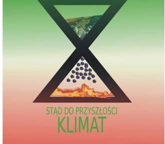 """Wernisaż wystawy """"Stąd do przyszłości – klimat"""""""