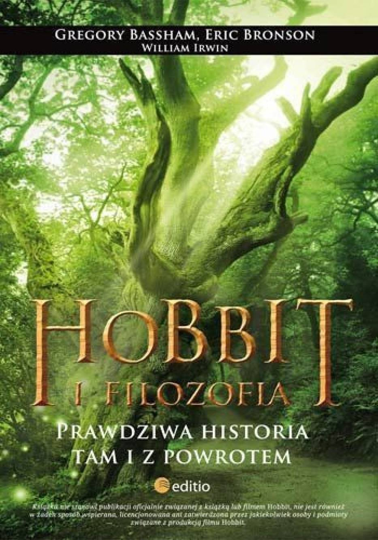 Gregory Bassham, Eric Bronson, William Irwin, Hobbit i filozofia