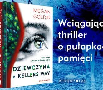Dziewczyna z Kellers Way - nowość Wydawnictwa Bukowy Las. WYGRAJ KSIĄŻKĘ