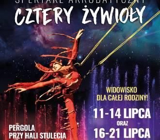 Spektakl Akrobatyczny. Cztery Żywioły – wyjątkowe letnie pokazy na Pergoli