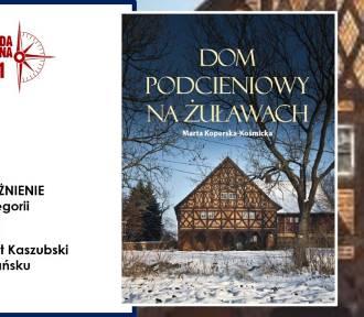 """,,Dom Podcieniowy na Żuławach""""  wyróżniony w nagrodach Magellana"""