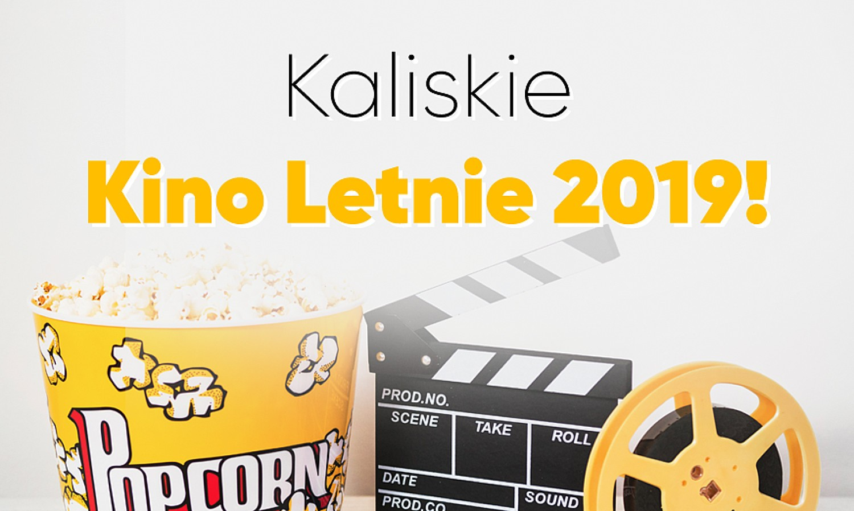 Kaliskie Kino Letnie 2019