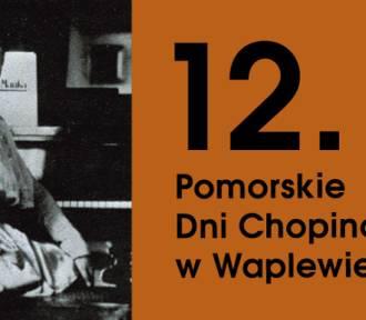 Kolejna odsłona Pomorskich Dni Chopinowskich w Waplewie Wielkim rozpoczyna się w piątek