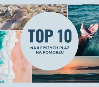 TOP 10 najlepszych plaż w województwie pomorskim