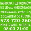 Serwis RTV Warszawa: Naprawa Telewizorów 578-720-260
