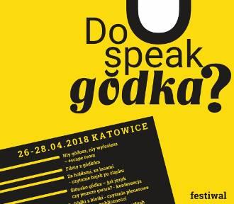 Do you speak gŏdka? Festiwal ślōnskij gŏdki w kwietniu w Katowicach PROGRAM