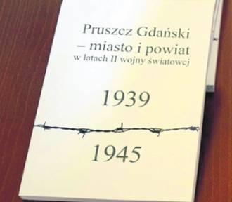 Trąbki Wielkie: We wtorek spotkanie z autorami książki o Pruszczu i powiecie w latach II wojny światowej
