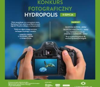 W czwartek wystartowała II edycja Konkursu Fotograficznego Hydropolis!