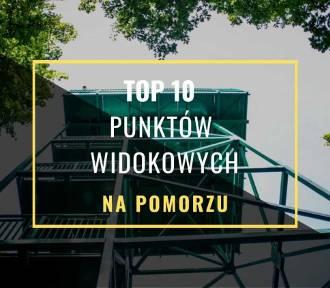 TOP 10 punktów widokowych na Pomorzu! [zdjęcia]