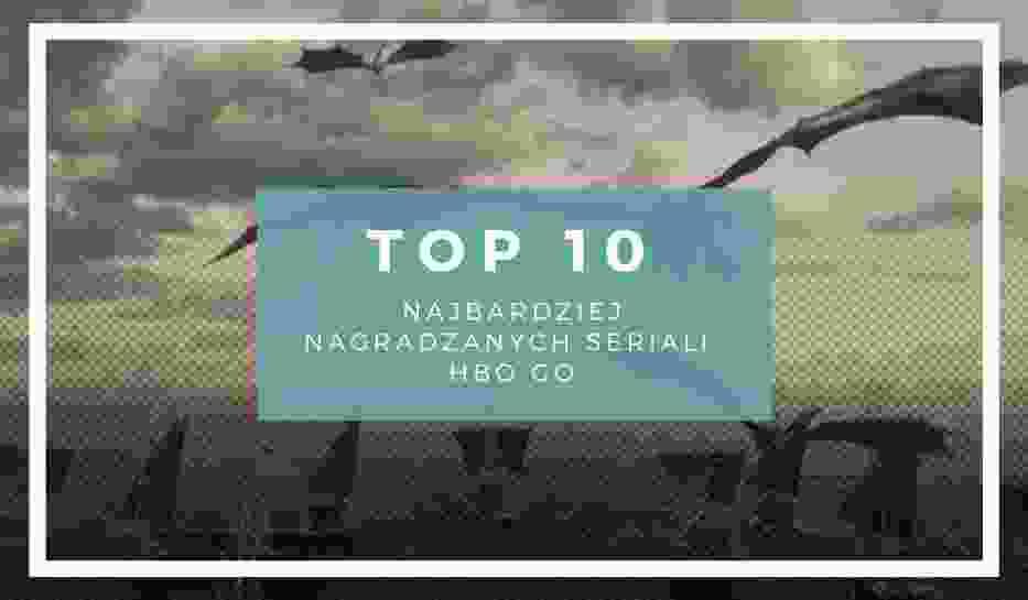 TOP 10 najbardziej nagradzanych seriali w HBO GOSeriale HBO cieszą się ogromną popularnością wśród widzów na całym świecie
