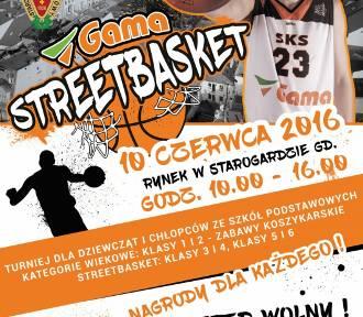 Gama Streetbasket już 10 czerwca!