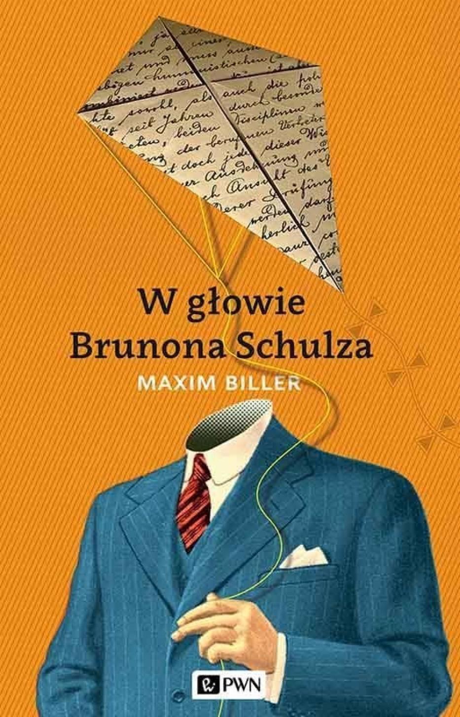 Maxim Biller, W głowie Brunona Schulza, tłum