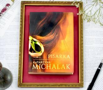 Katarzyna Michalak: Kiedy piszę, nie ma mnie w realnym świecie [WYWIAD]