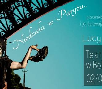 Niedziela w Paryżu- już w czerwcu koncert piosenek Édith Piaf