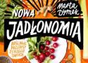 Nowa Jadłonomia - kuchnia roślinna w międzynarodowym wydaniu