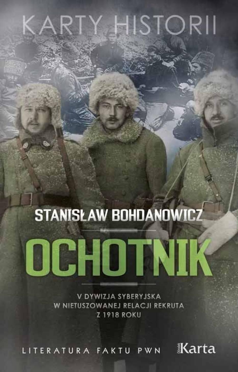 """Stanisław Bohdanowicz – """"Ochotnik"""