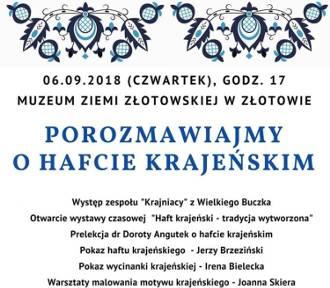 Haft krajeński w Muzeum już jutro! ZAPRASZAMY!