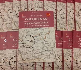 Jest już najnowsza książka Dariusza Dolatowskiego o historii Gołębiewka