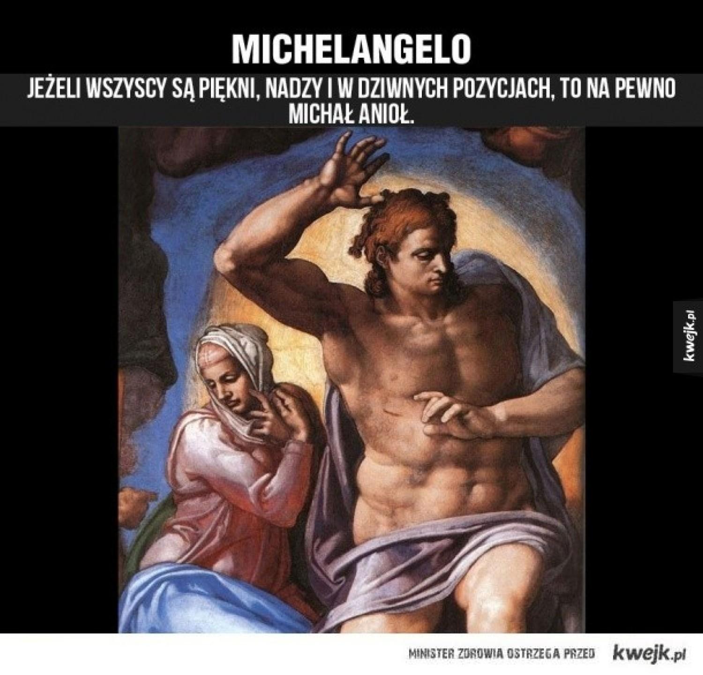 Michał Anioł, właściwie Michelangelo di Lodovico Buonarroti Simoni(1475 - 1564)Włoski rzeźbiarz, malarz, poeta i architekt epoki odrodzenia